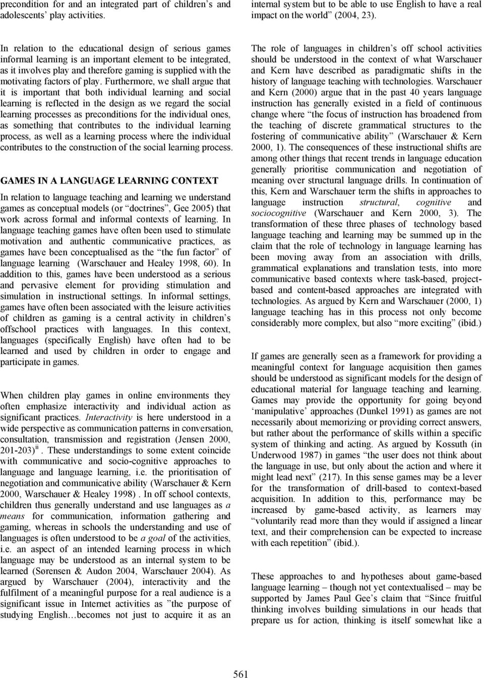 theoretical perspective on learning Agreement on a constructivist theory of learning is not widespread due  from  the radical constructivist perspective, how can their theory encompass both the.