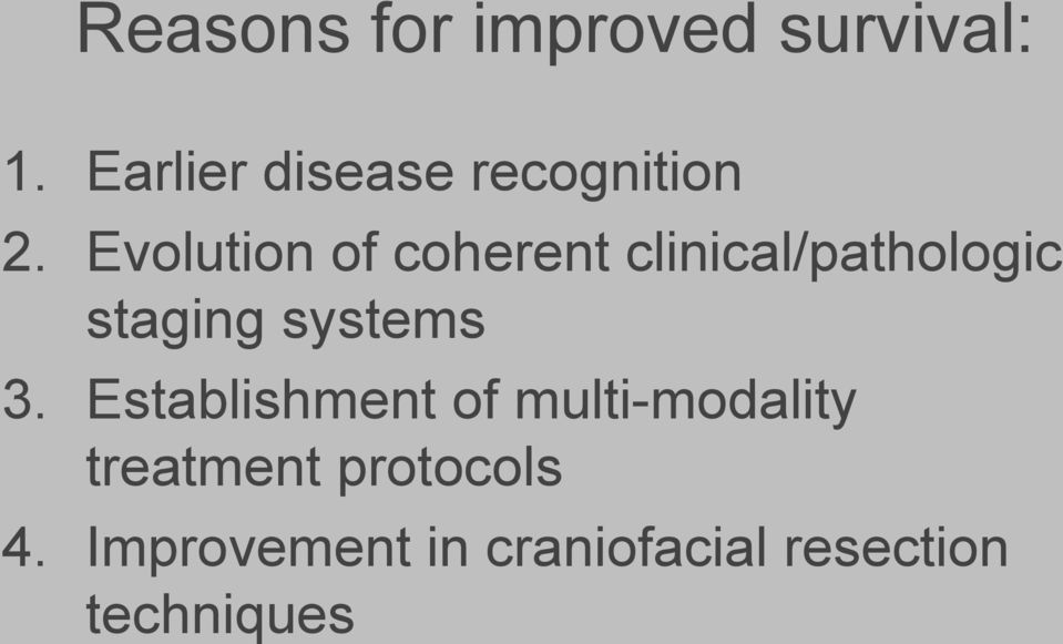 Treatment protocols 4 improvement in craniofacial resection