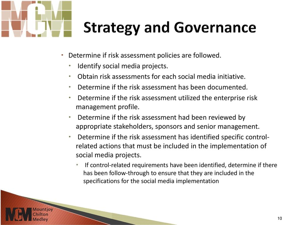 Determine if the risk assessment had been reviewed by appropriate stakeholders, sponsors and senior management.