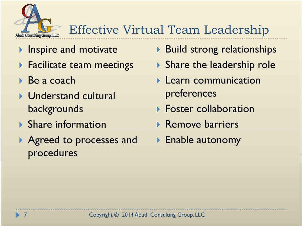to processes and procedures Build strong relationships Share the leadership