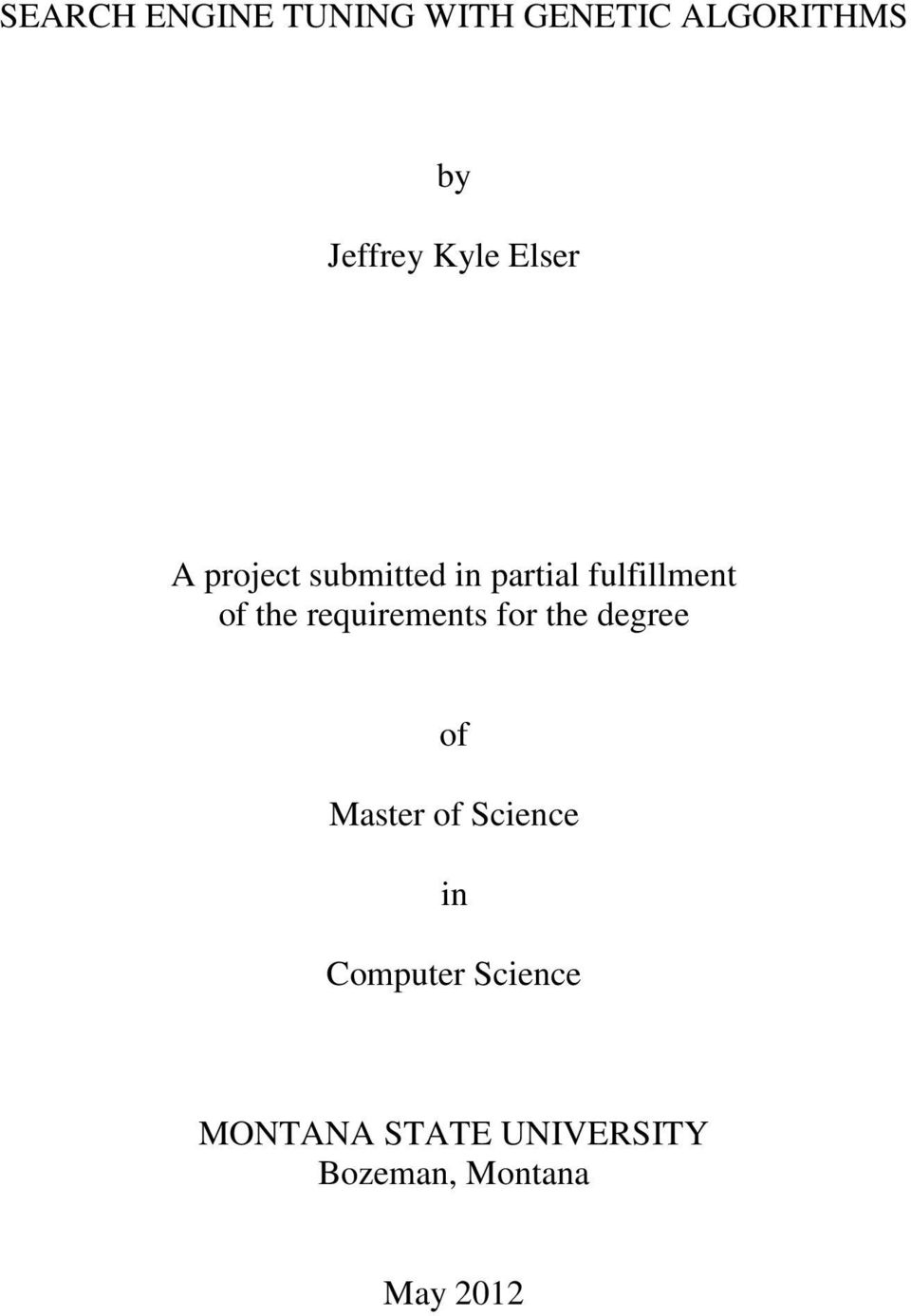 project submitted in partial fulfillment essay A final project submitted in partial fulfillment principle that it is possible to love more than one person at a time without deception or betrayal.
