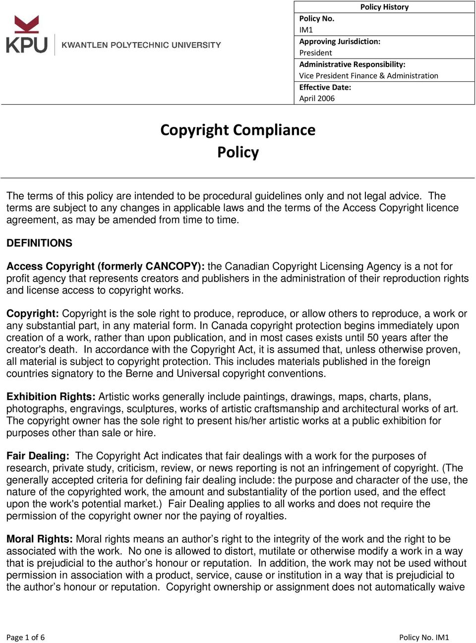 guidelines only and not legal advice. The terms are subject to any changes in applicable laws and the terms of the Access Copyright licence agreement, as may be amended from time to time.