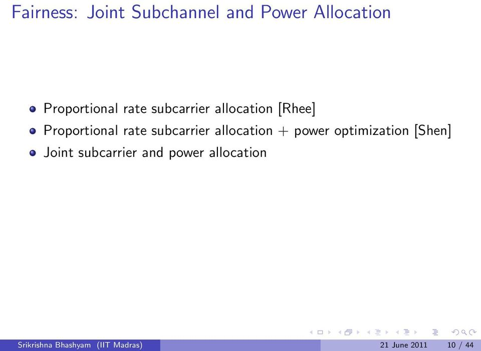 allocation + power optimization [Shen] Joint subcarrier and