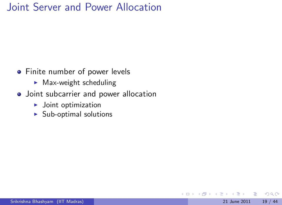 and power allocation Joint optimization Sub-optimal