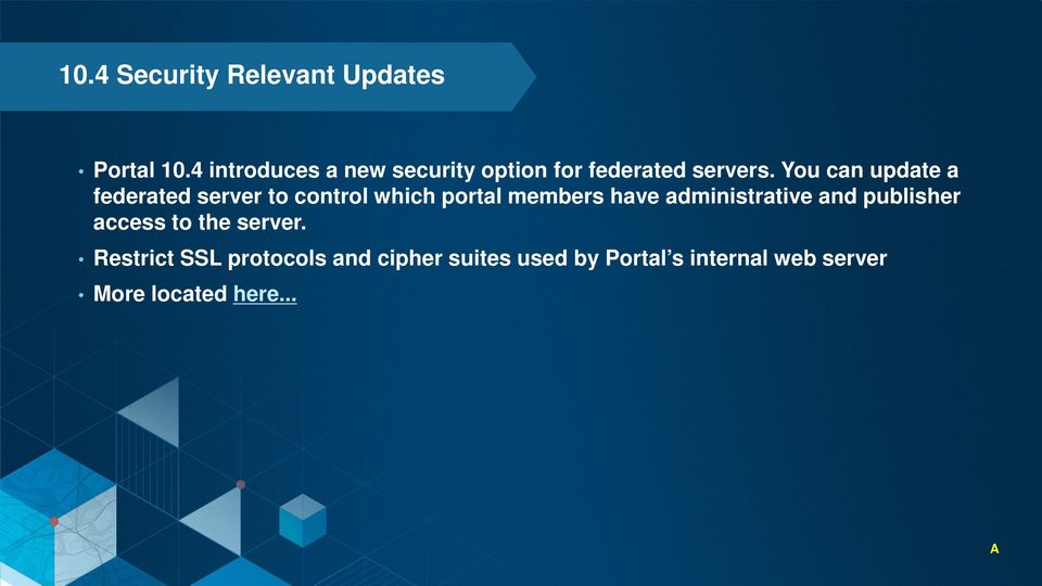 You can update a federated server to control which portal members have