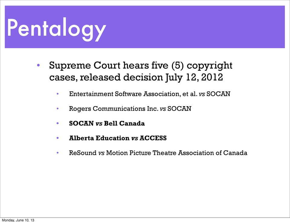 vs SOCAN Rogers Communications Inc.