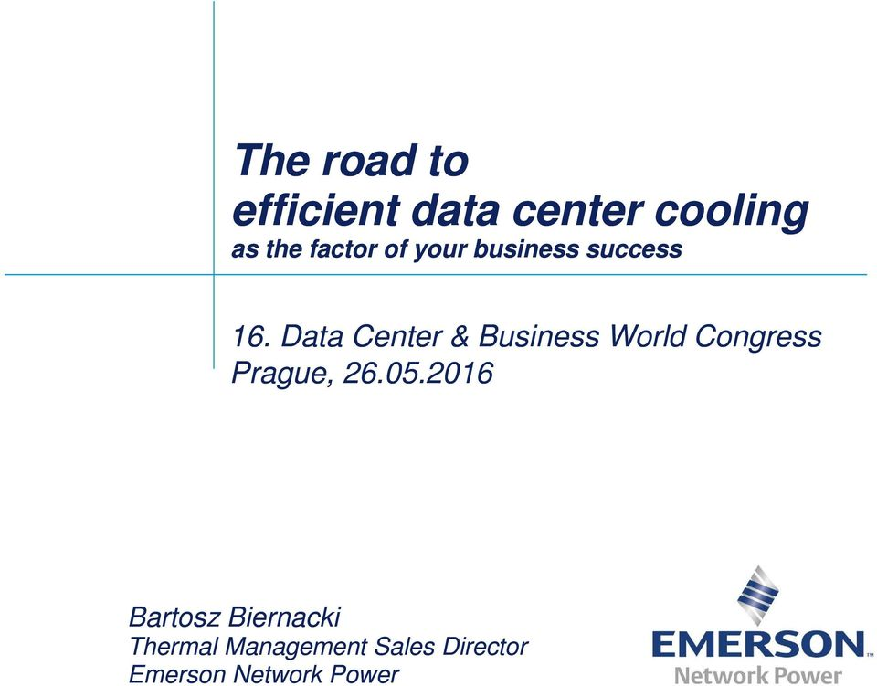 Data Center & Business World Congress Prague, 26.05.