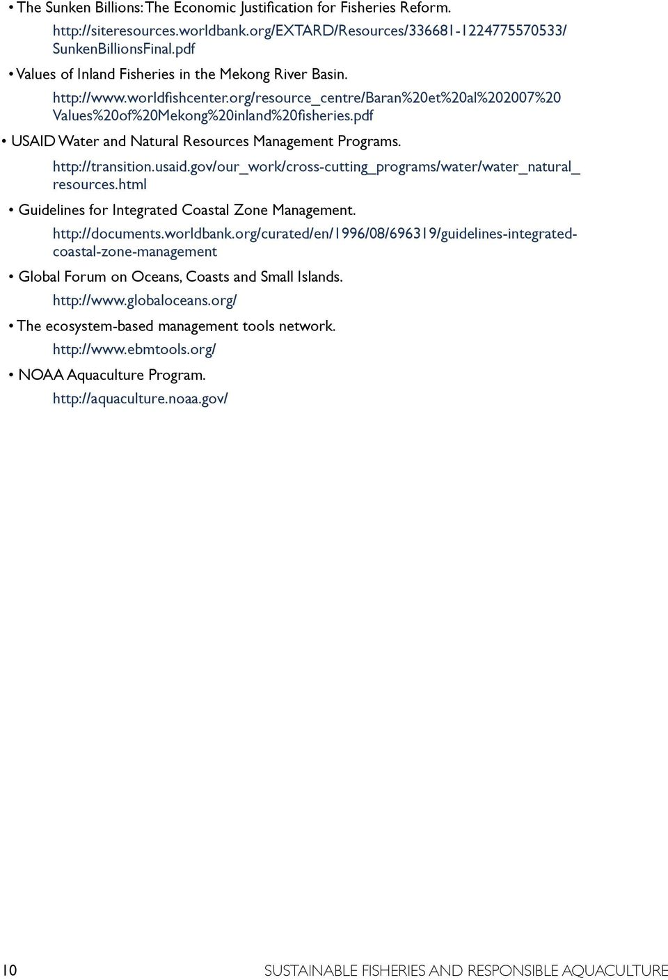 pdf USAID Water and Natural Resources Management Programs. http://transition.usaid.gov/our_work/cross-cutting_programs/water/water_natural_ resources.