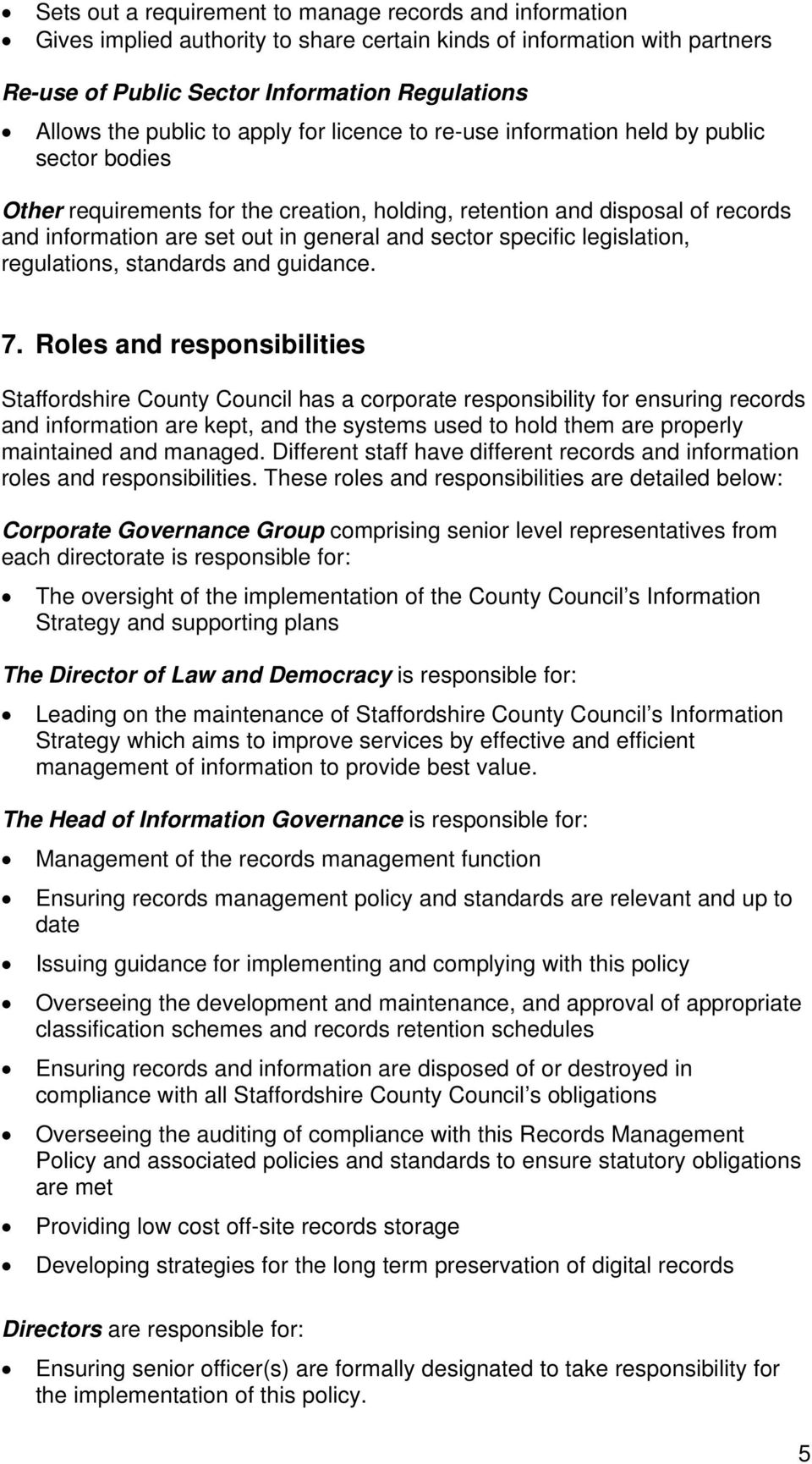 sector specific legislation, regulations, standards and guidance. 7.