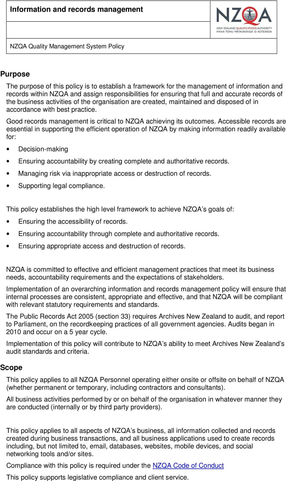 Good records management is critical to NZQA achieving its outcomes.