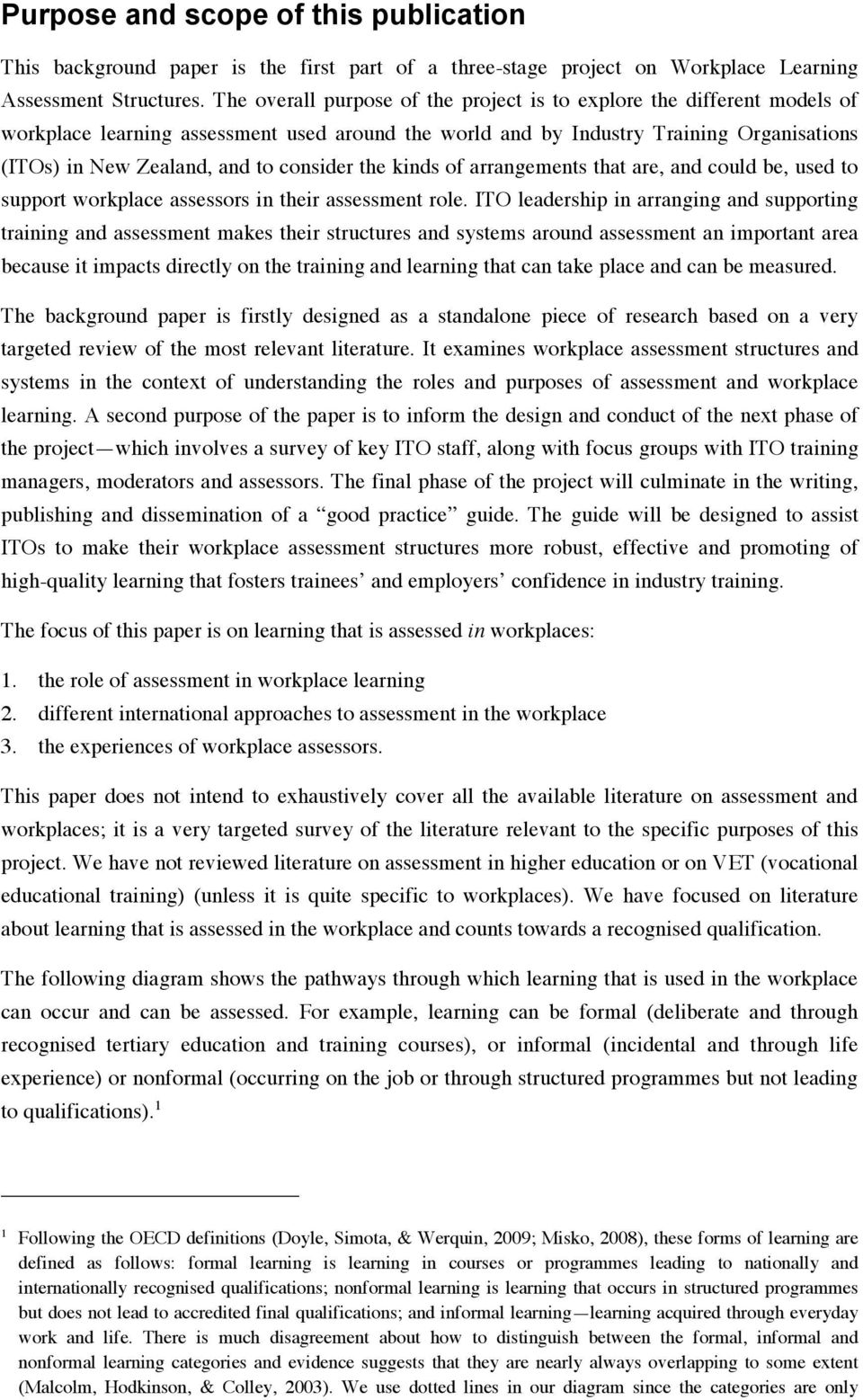 research paper on how learning occurs In reviewing the research literature related to quality in education, unicef takes a broader perspective and (this paper examines research related to these dimensions) it is important to keep in mind quality of school facilities physical learning environments or the places in which formal learning occurs, range from.