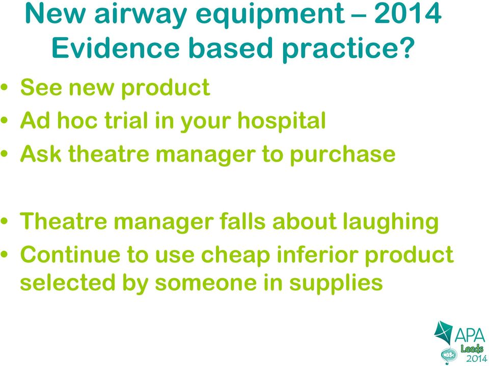 New Airway Management Devices In Paediatric Practice