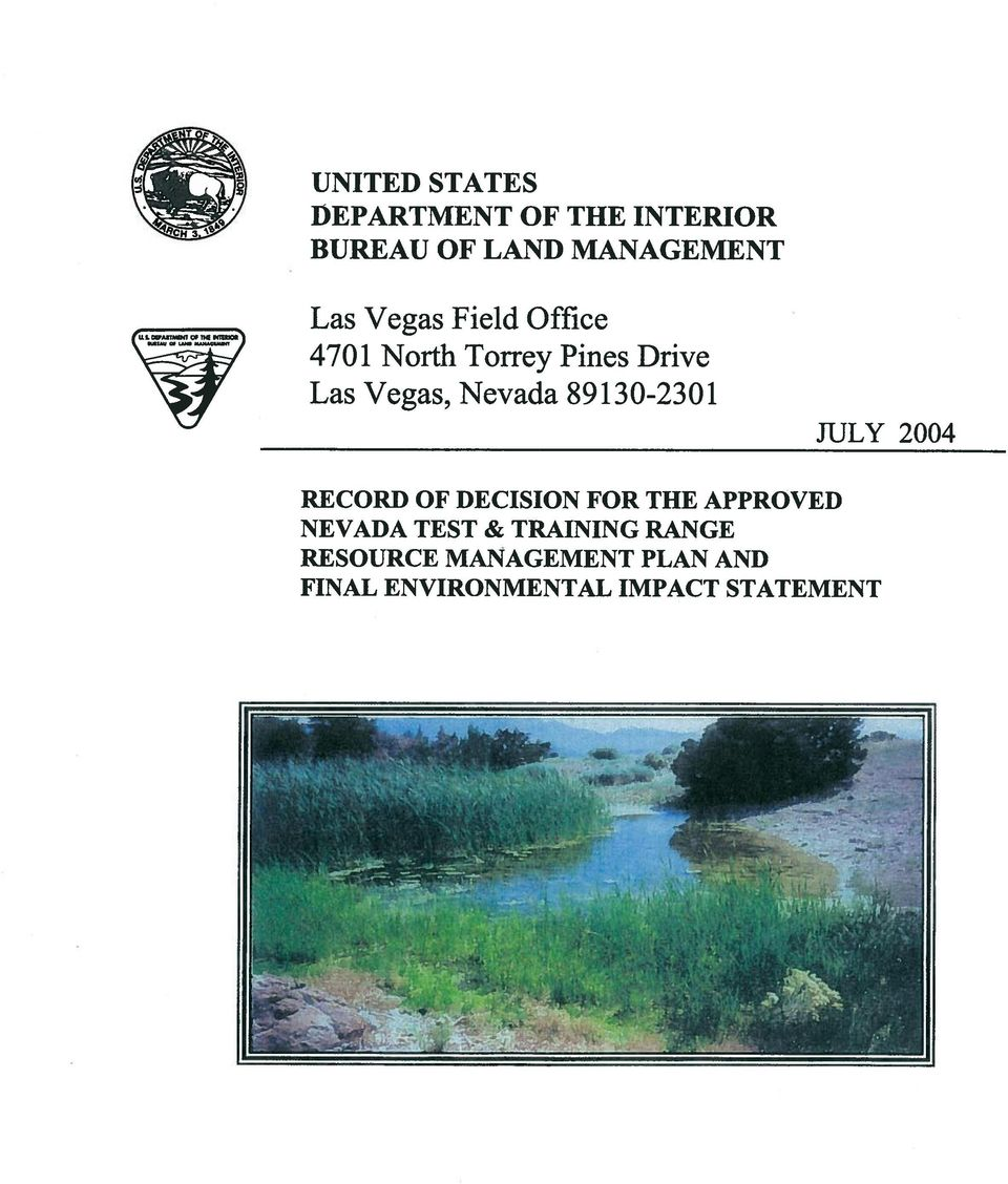 89130-2301 JULY 2004 RECORD OF DECISION FOR THE APPROVED NEVADA TEST &