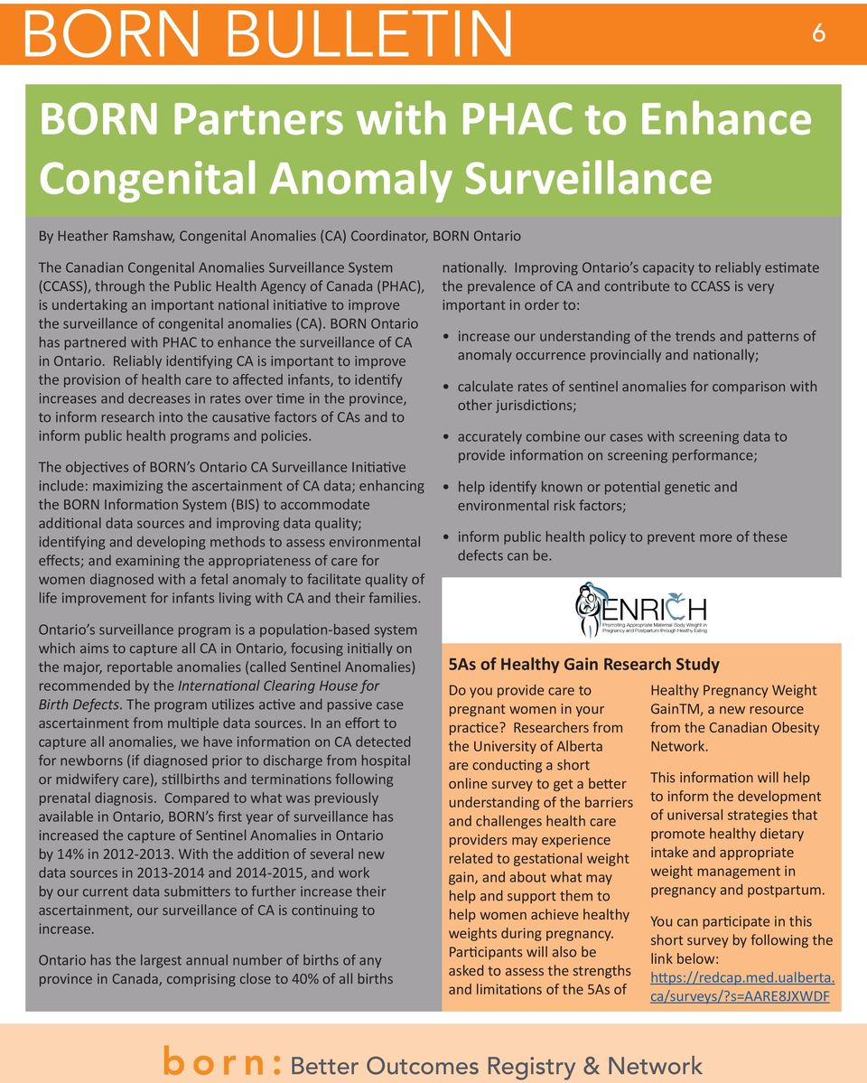 BORN Ontario has partnered with PHAC to enhance the surveillance of CA in Ontario.
