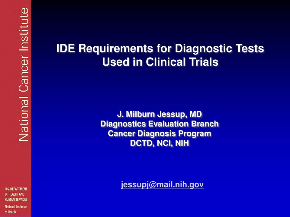 Milburn Jessup, MD Diagnostics Evaluation