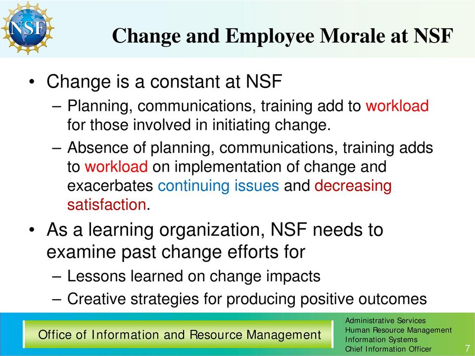 """management changes affects employee morale The root causes of low employee morale share one of the first things to stress with your management team is what's called """"making it real."""