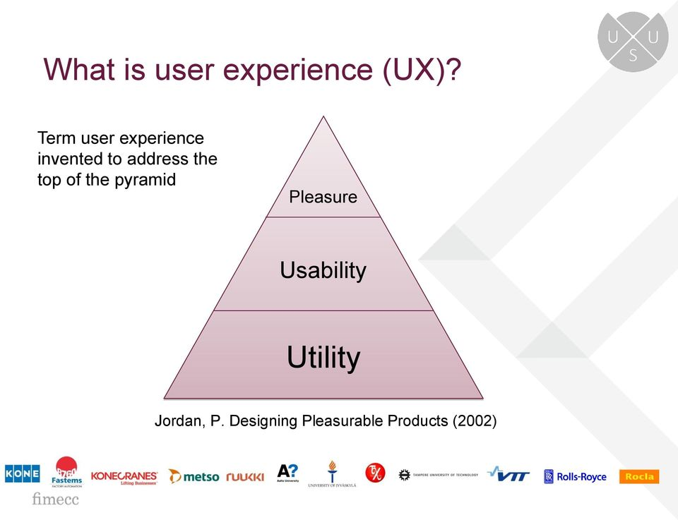the top of the pyramid Pleasure Usability