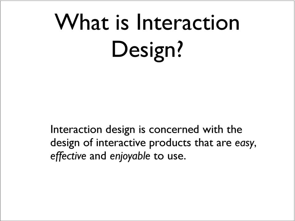 the design of interactive products