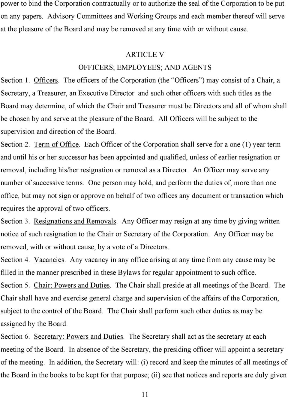 ARTICLE V OFFICERS; EMPLOYEES; AND AGENTS Section 1. Officers.