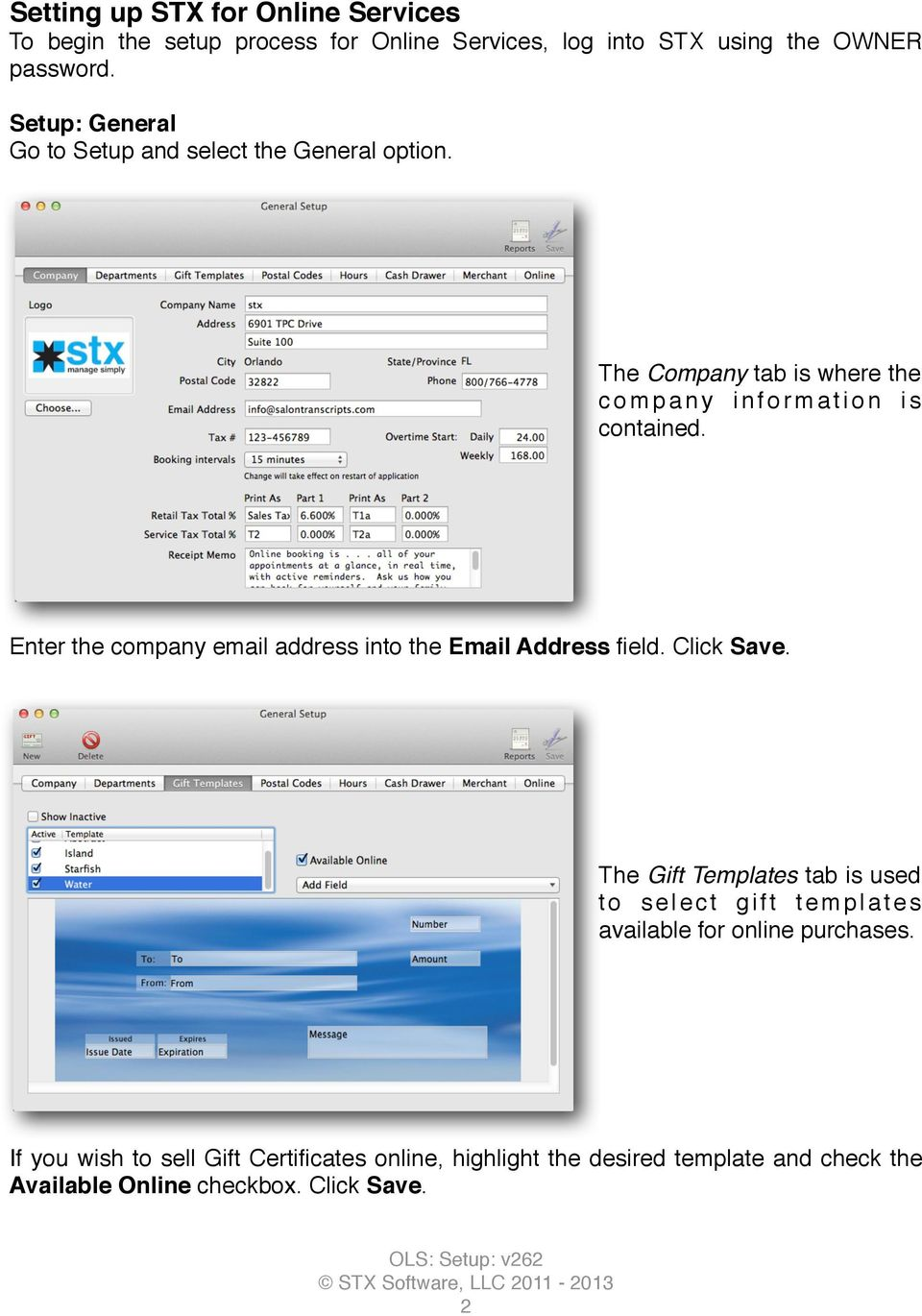 Enter the company email address into the Email Address field. Click Save.