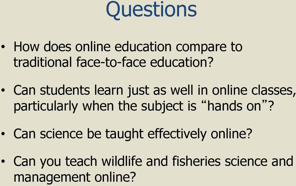 Can students learn just as well in online classes, particularly when