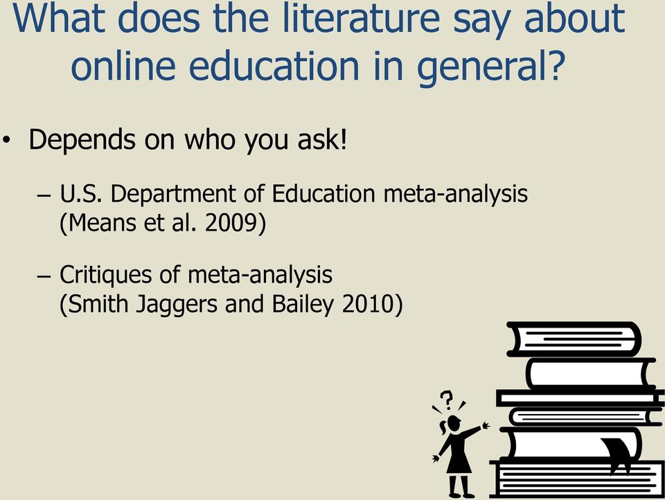 Department of Education meta-analysis (Means et al.