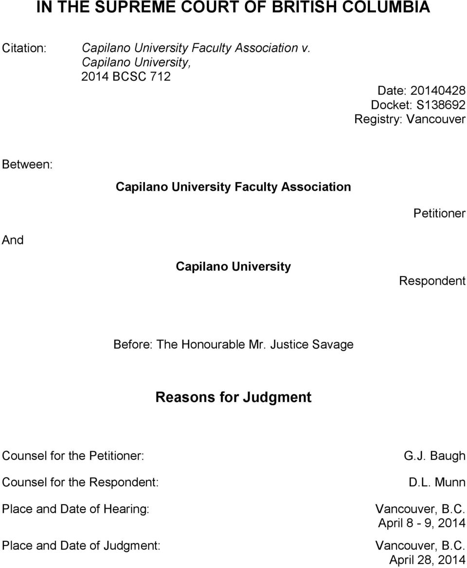 Association Petitioner And Capilano University Respondent Before: The Honourable Mr.