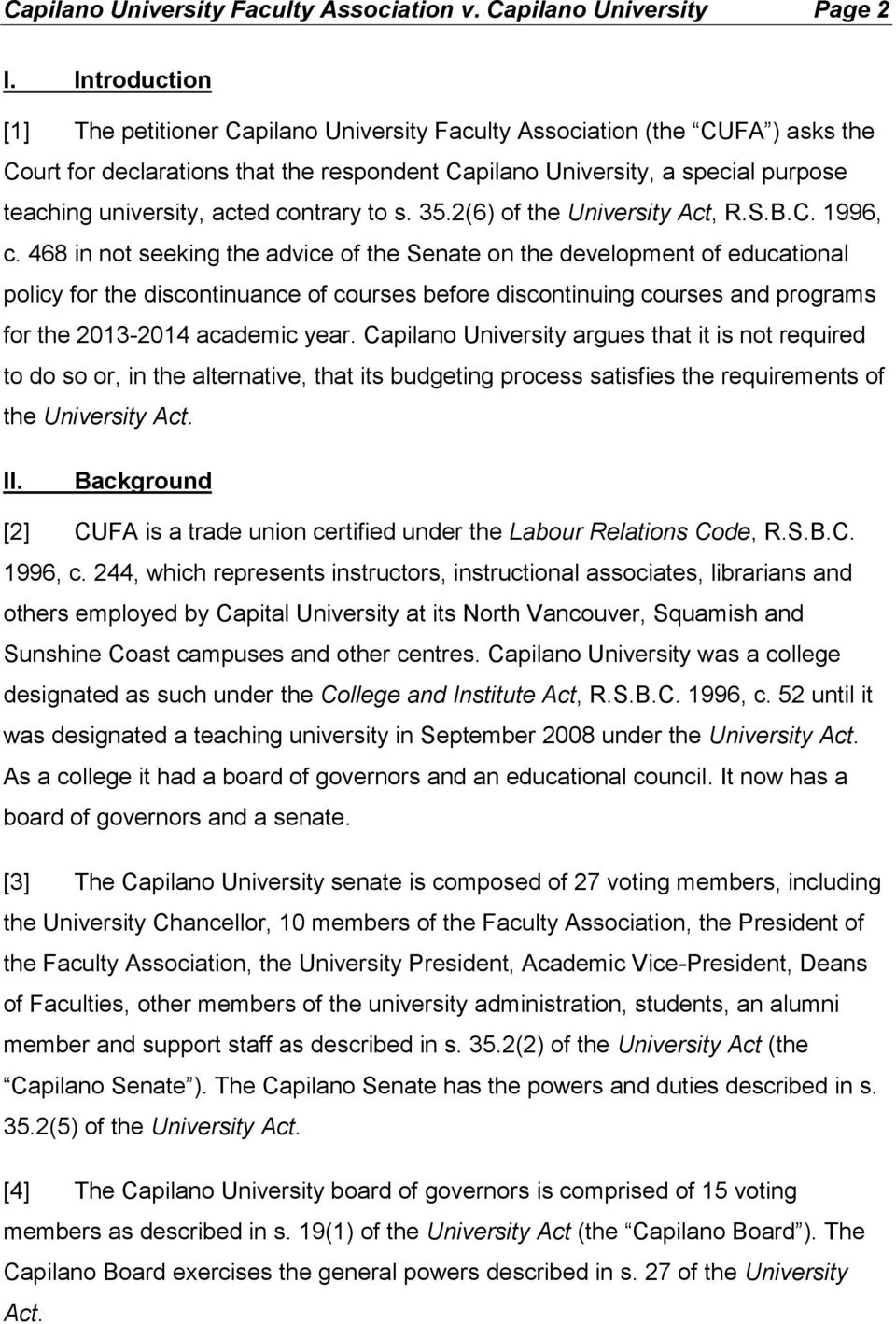 acted contrary to s. 35.2(6) of the University Act, R.S.B.C. 1996, c.