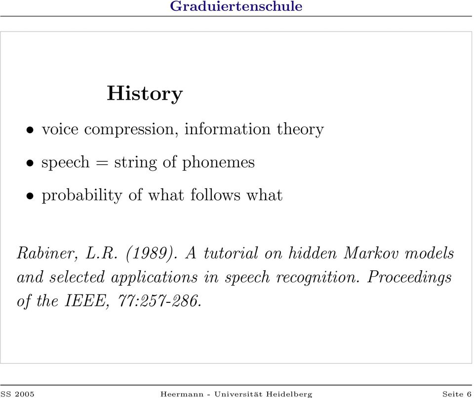 A tutorial on hidden Markov models and selected applications in speech