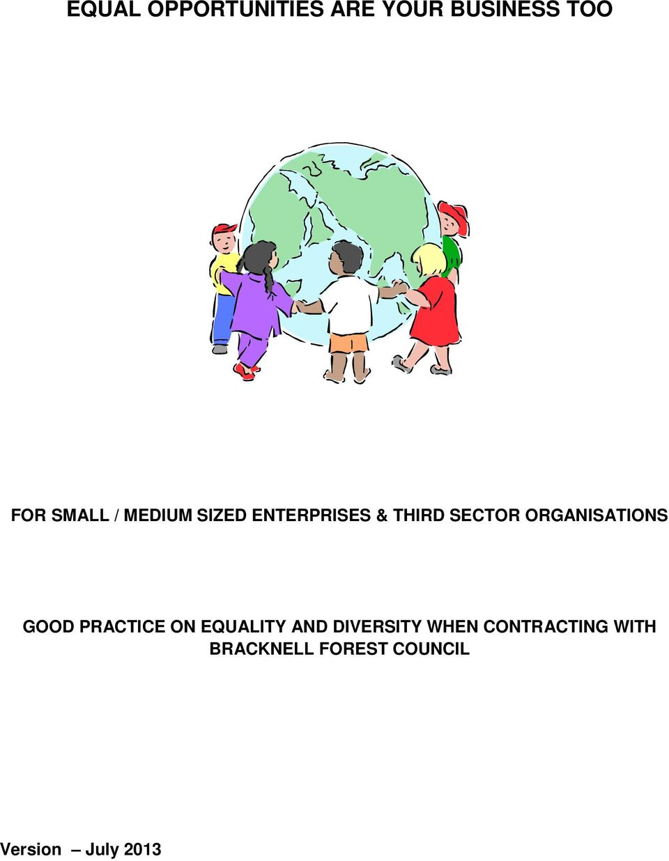 ORGANISATIONS GOOD PRACTICE ON EQUALITY AND