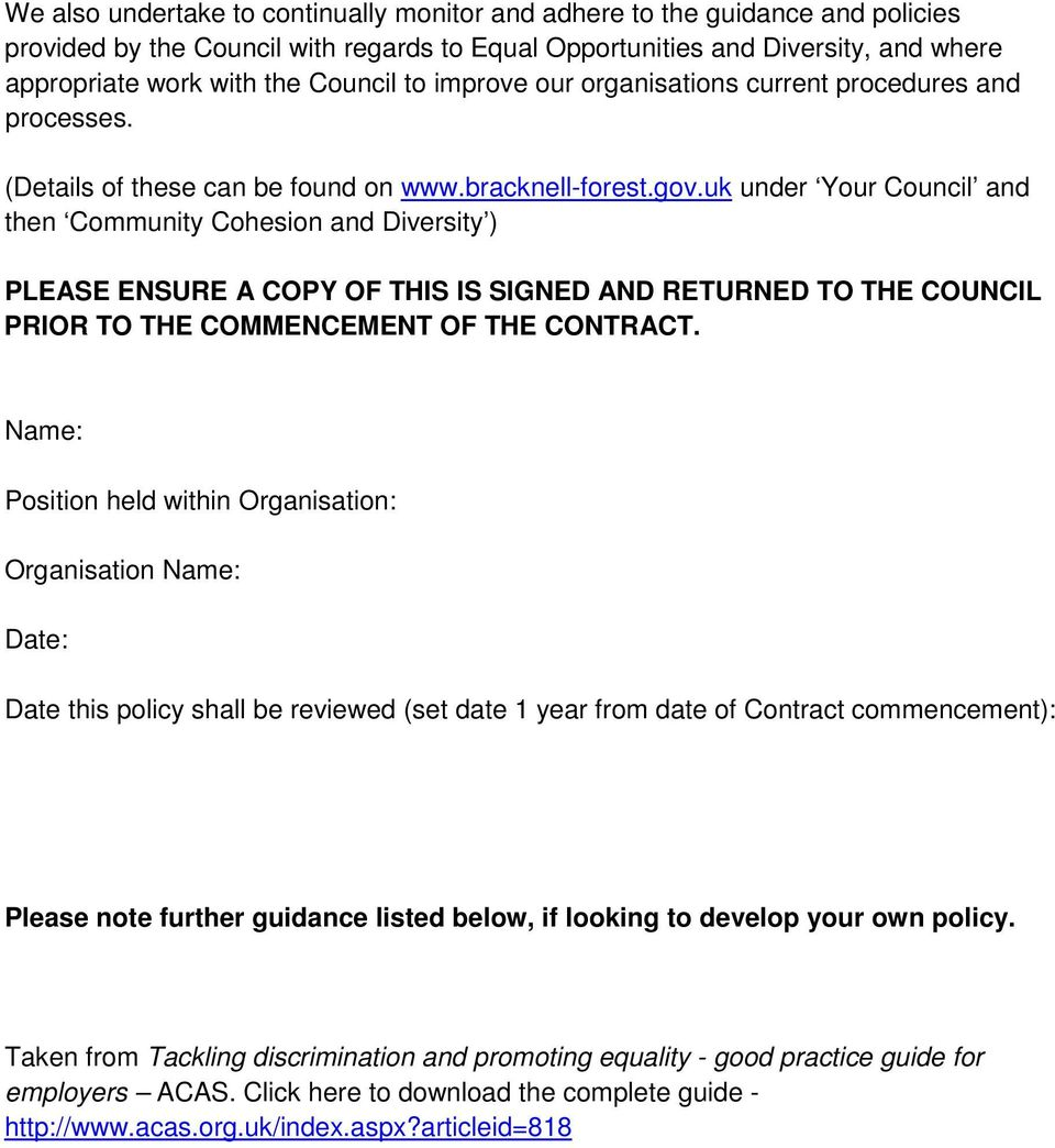 uk under Your Council and then Community Cohesion and Diversity ) PLEASE ENSURE A COPY OF THIS IS SIGNED AND RETURNED TO THE COUNCIL PRIOR TO THE COMMENCEMENT OF THE CONTRACT.