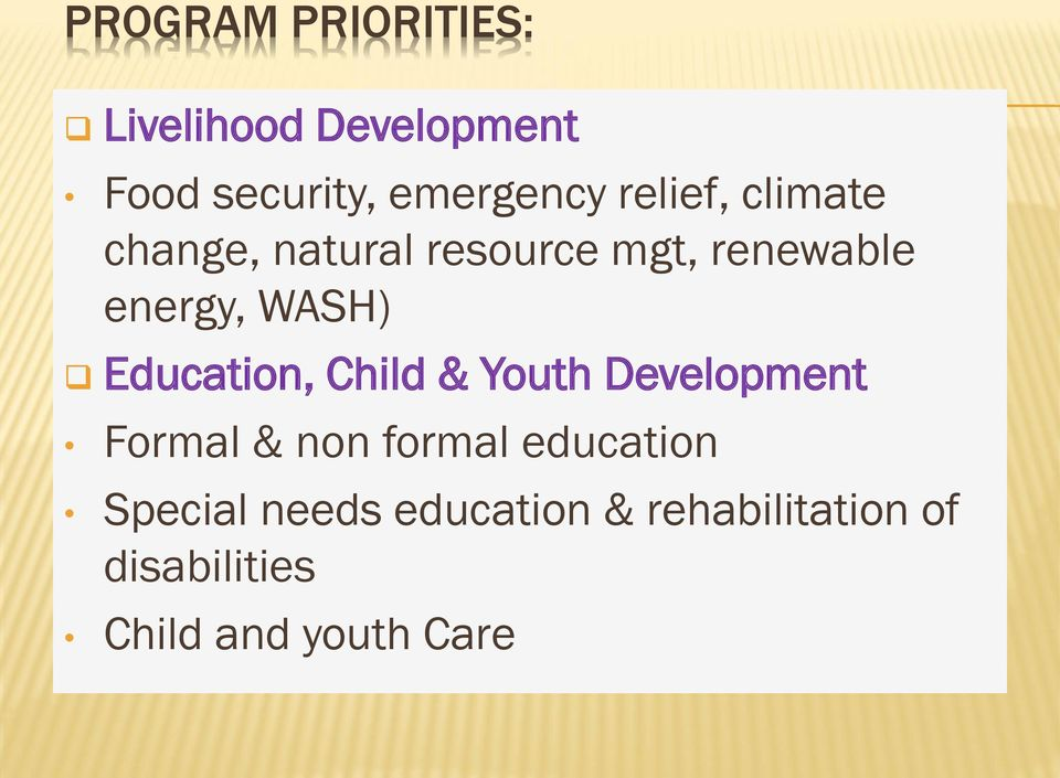 Education, Child & Youth Development Formal & non formal education