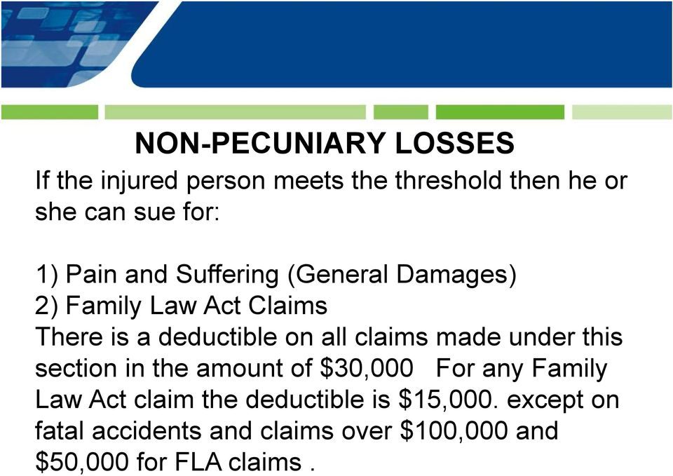 claims made under this section in the amount of $30,000 For any Family Law Act claim the