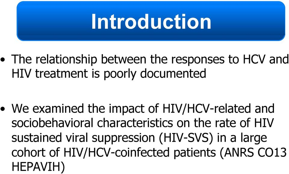 and sociobehavioral characteristics on the rate of HIV sustained viral