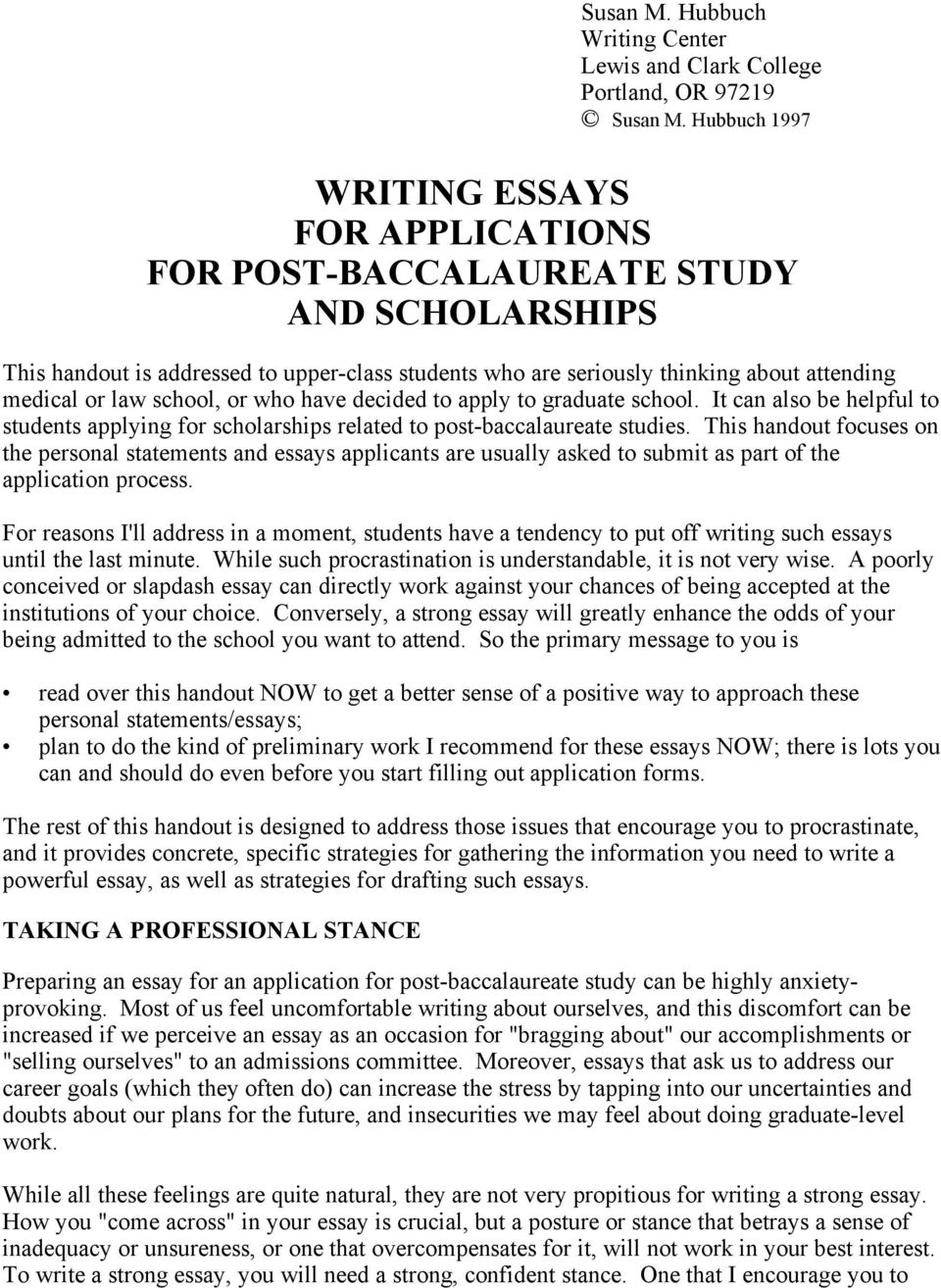 school, or who have decided to apply to graduate school. It can also be helpful to students applying for scholarships related to post-baccalaureate studies.