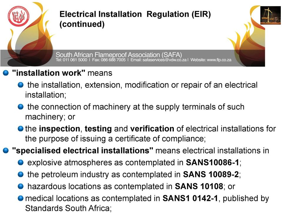 "certificate of compliance; ""specialised electrical installations"" means electrical installations in explosive atmospheres as contemplated in SANS10086-1; the petroleum"