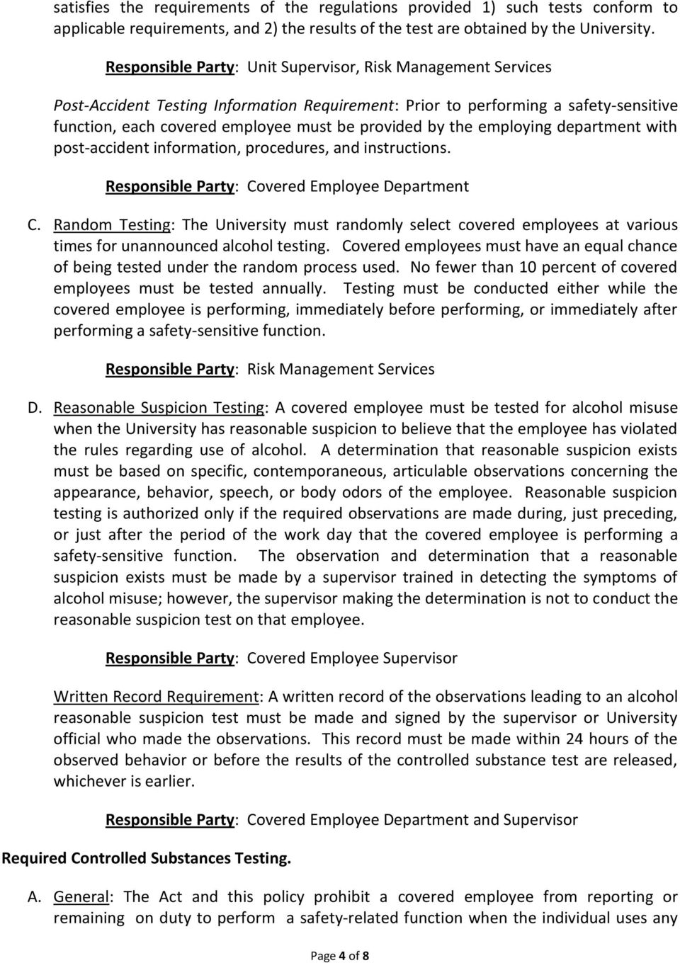 the employing department with post-accident information, procedures, and instructions. Responsible Party: Covered Employee Department C.