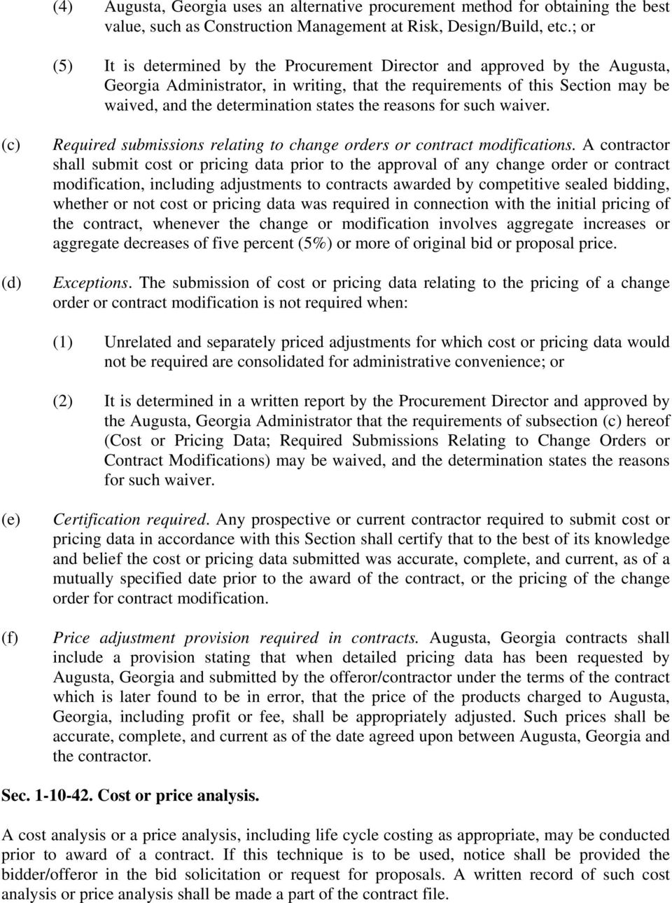 the reasons for such waiver. Required submissions relating to change orders or contract modifications.