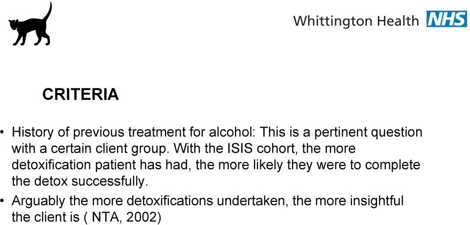 With the ISIS cohort, the more detoxification patient has had, the more likely