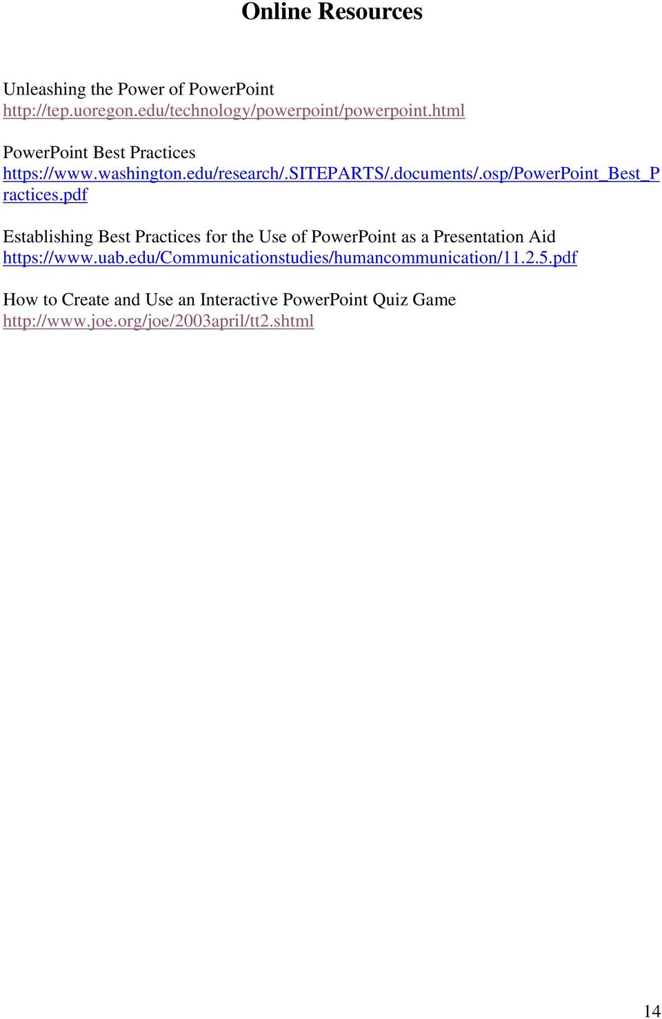pdf Establishing Best Practices for the Use of PowerPoint as a Presentation Aid https://www.uab.