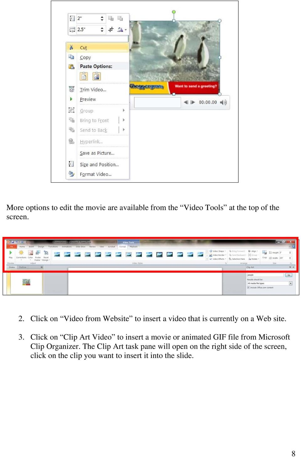 Click on Clip Art Video to insert a movie or animated GIF file from Microsoft Clip Organizer.