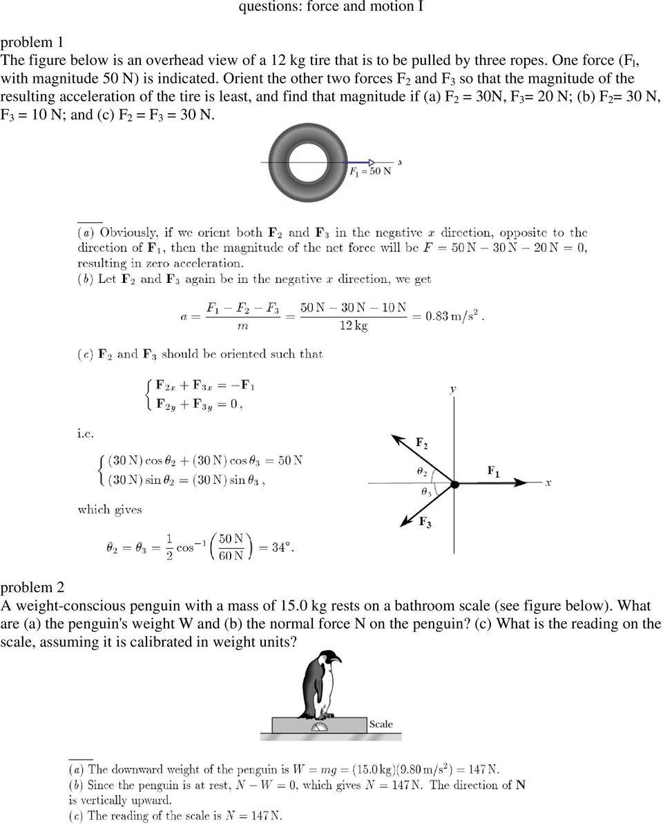 Orient the other two forces F 2 and F 3 so that the magnitude of the resulting acceleration of the tire is least, and find that magnitude if (a) F 2 = 30N, F 3 = 20