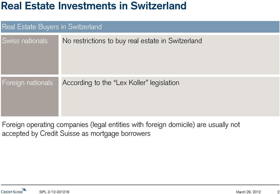 Koller legislation Foreign operating companies (legal entities with foreign domicile) are