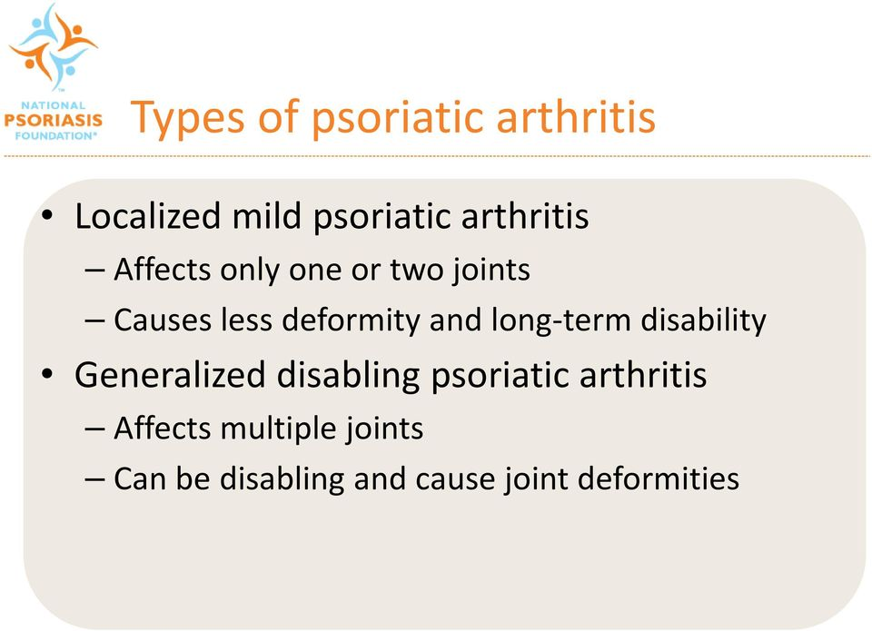 and long-term disability Generalized disabling psoriatic