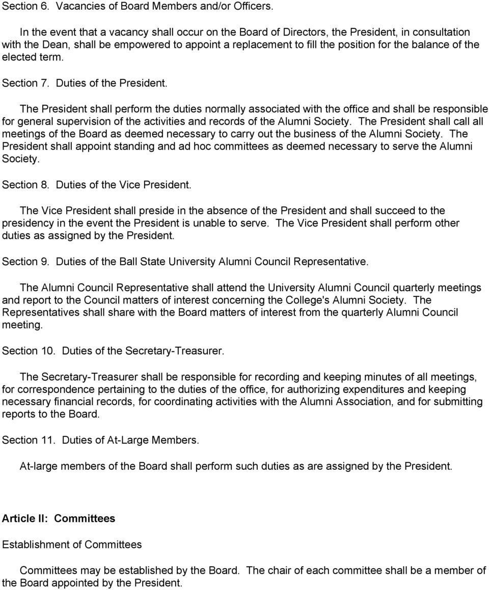the elected term. Section 7. Duties of the President.