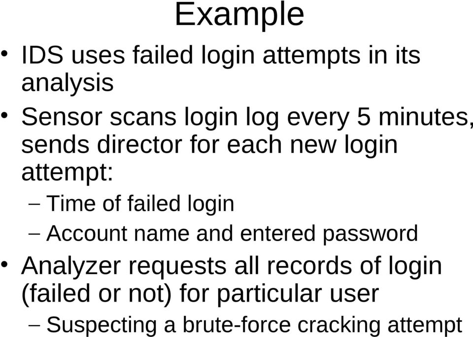 login Account name and entered password Analyzer requests all records of