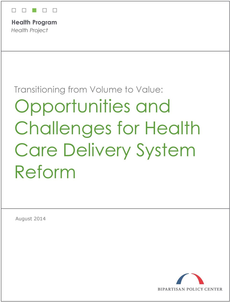 health care reform project ​from 2012-2015, academyhealth worked with nine rwjf payment reform grantees that are implementing innovative payment reform projects to drive high- value health care in their communities by providing technical assistance and fostering a learning network, academyhealth supported their work and informed.