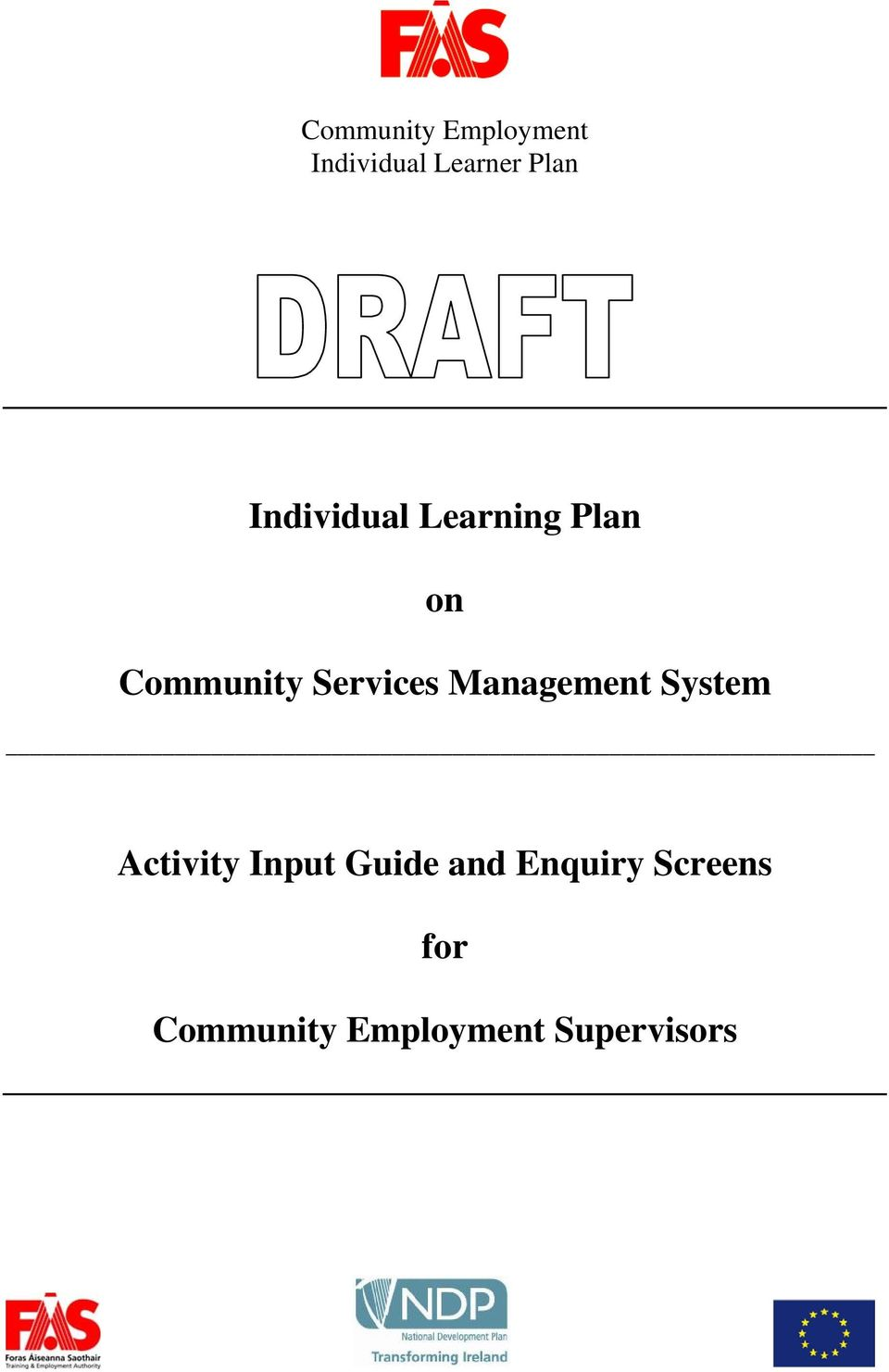 individual learning activity 1 1 individual development plan (idp) guide the individual development plan plan with learning activities focused on success for future positions help 'stretch' this individual • what learning activities should be considered.