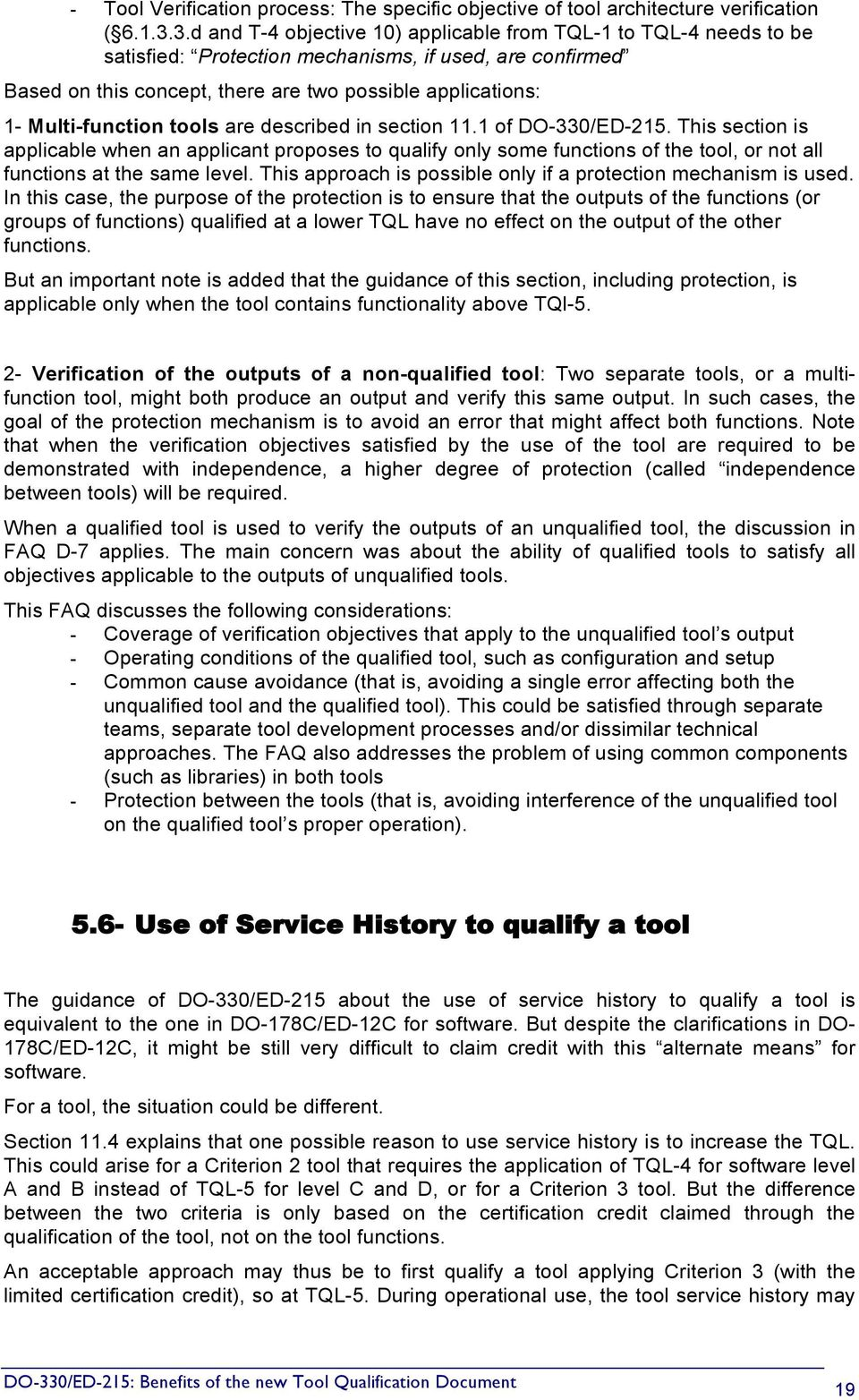 Multi-function tools are described in section 11.1 of DO-330/ED-215.