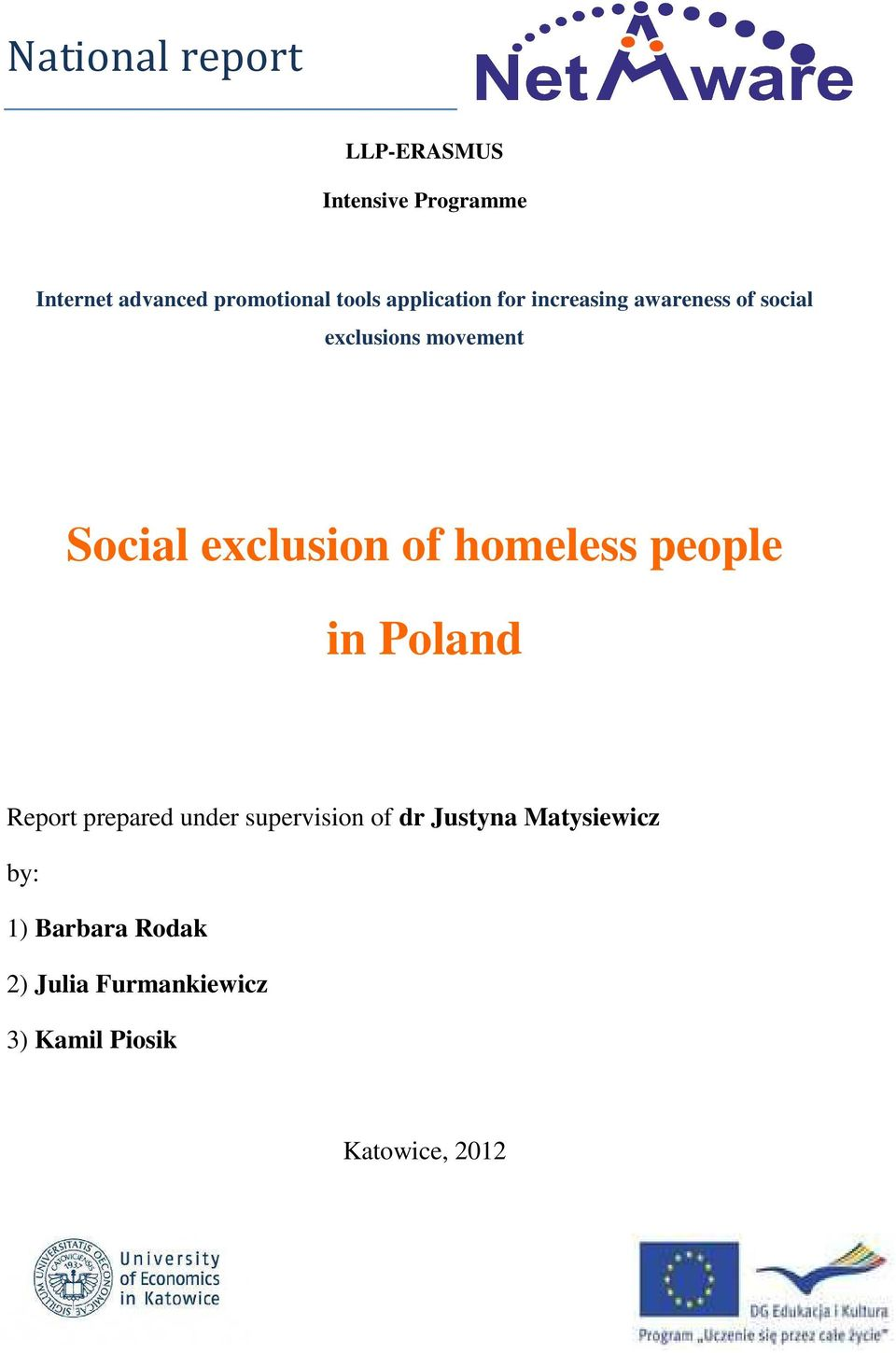 1 what is social exclusion and Sekn final report february 2008 1 understanding and tackling social exclusion final report to the who commission on social determinants of health.